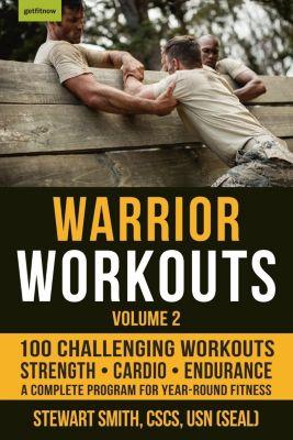 Hatherleigh Press: Warrior Workouts, Volume 2, Stewart Smith