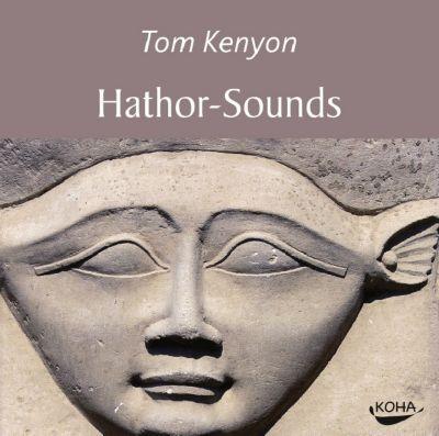 Hathor-Sounds, Audio-CD, Tom Kenyon