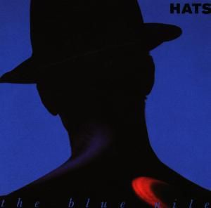 Hats, The Blue Nile