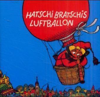 Hatschi Bratschis Luftballon, 1 Audio-CD, Karl Ginzkey