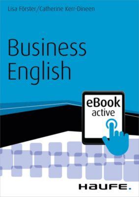 Haufe Fachbuch: Business English eBook active, Catherine Kerr-Dineen, Lisa Förster