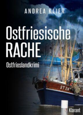 Hauke Holjansen Band 3: Ostfriesische Rache, Andrea Klier