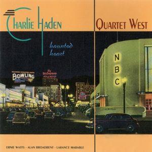 Haunted Heart, Charlie Quartet West Haden