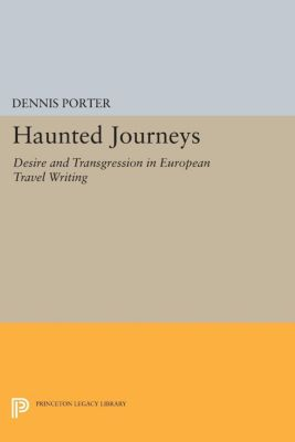 Haunted Journeys, Dennis Porter