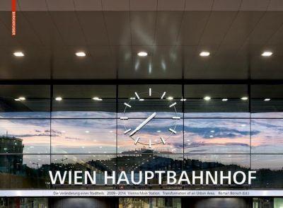 Hauptbahnhof Wien. Vienna Main Station