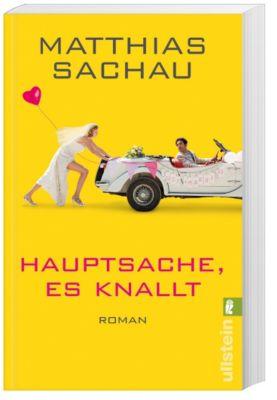 Hauptsache, es knallt!, Matthias Sachau