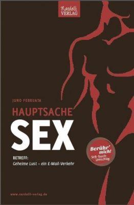 Hauptsache Sex - Juno Februata |