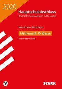 Hauptschule 2020 - Hauptschulabschluss Nordrhein-Westfalen - Mathematik 10. Klasse