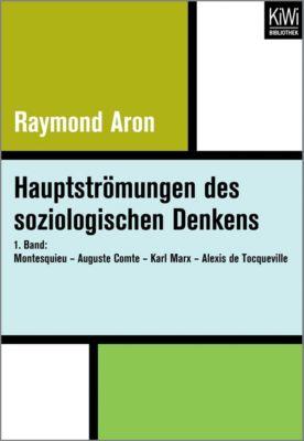 Hauptströmungen des soziologischen Denkens, Raymond Aron