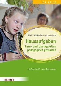 Hausaufgaben, Lern- und Übungszeiten pädagogisch gestalten