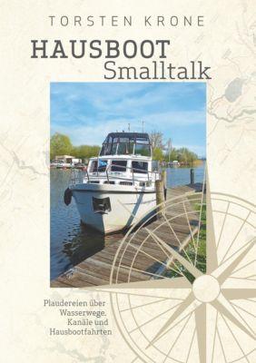Hausboot Smalltalk, Torsten Krone