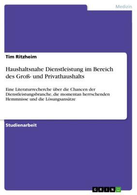 Haushaltsnahe Dienstleistung im Bereich des Gross- und Privathaushalts, Tim Ritzheim