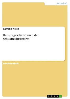 Haustürgeschäfte nach der Schuldrechtsreform, Camilla Klein