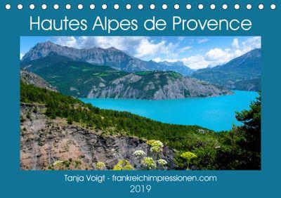 Hautes Alpes de Provence (Tischkalender 2019 DIN A5 quer), Tanja Voigt