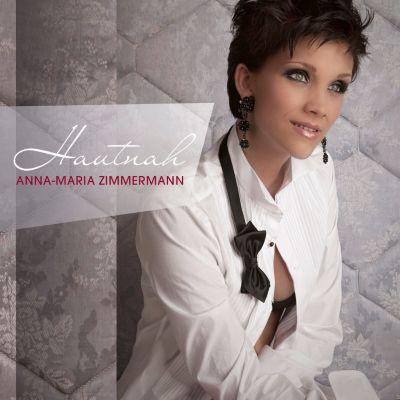 Hautnah, Anna-Maria Zimmermann