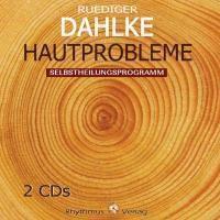 Hautprobleme, 2 Audio-CDs, Ruediger Dahlke