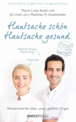 Hautsache schön, Hautsache gesund, Marie-Luise Klietz, Matthias Aitzetmüller