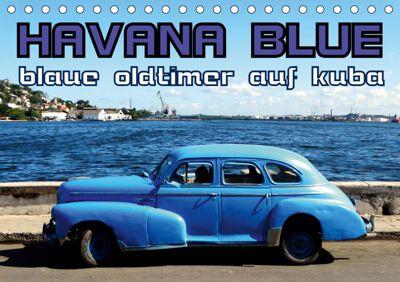 HAVANA BLUE - Blaue Oldtimer auf Kuba (Tischkalender 2019 DIN A5 quer), Henning von Löwis of Menar
