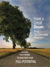 Have a Great Dream; the Workbook, Layne Dalfen