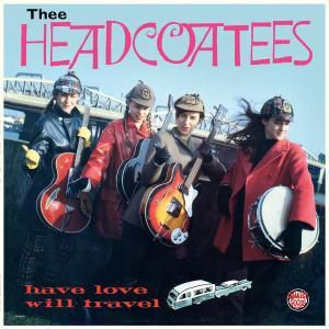Have Love Will Travel, Thee Headcoatees