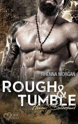 Haven Brotherhood: Haven Brotherhood: Rough & Tumble, Rhenna Morgan