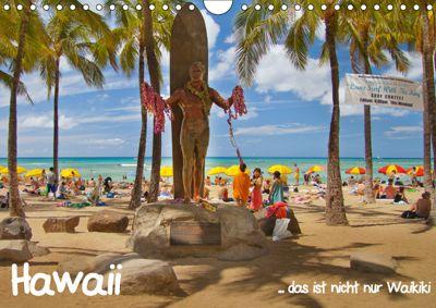 Hawaii ... das ist nicht nur Waikiki (Wandkalender 2019 DIN A4 quer), studio-fifty-five