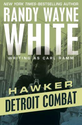 Hawker: Detroit Combat, Randy Wayne White