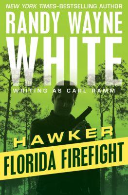Hawker: Florida Firefight, Randy Wayne White