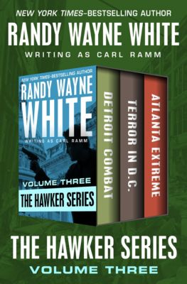 Hawker: The Hawker Series Volume Three, Randy Wayne White