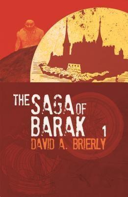 HawkMedia: The Saga Of Barak, David A Brierly