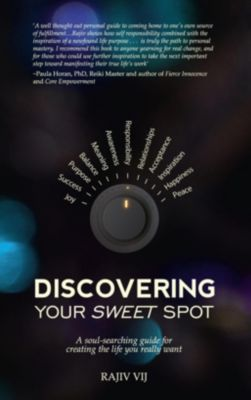 Hay House, Inc.: Discovering Your Sweet Spot, Rajiv Vij