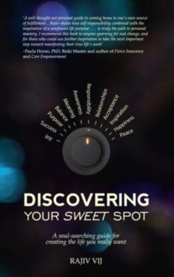 Hay House Inc.: Discovering Your Sweet Spot, Rajiv Vij
