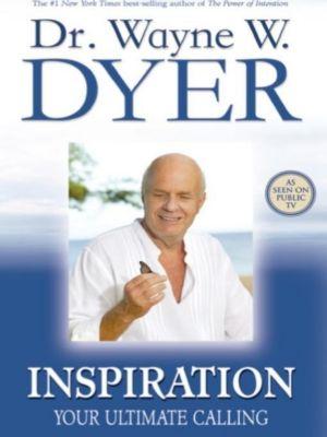 Hay House Inc: Inspiration, Wayne Dyer