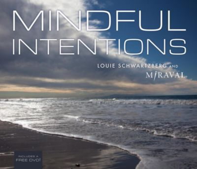 Hay House Inc.: Mindful Intentions, Miraval, Louie Schwartzberg