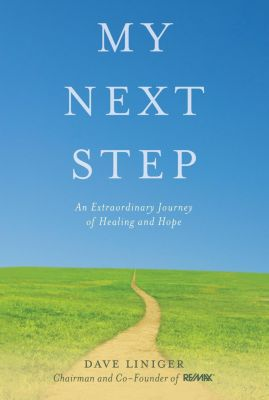 Hay House Inc.: My Next Step, Dave Liniger
