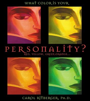 Hay House Inc.: What Color Is Your Personality, Carol Ritberger