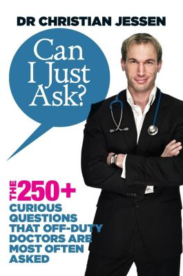 Hay House UK: Can I Just Ask?, Dr Christian Jessen