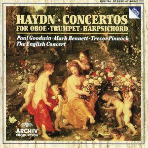 Haydn: Concertos for Oboe, Trumpet & Harpsichord, Bennett, Goodwin, Pinnock, Ec