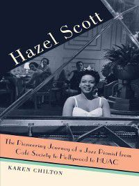 Hazel Scott, Karen Chilton