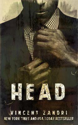 Head, Vincent Zandri