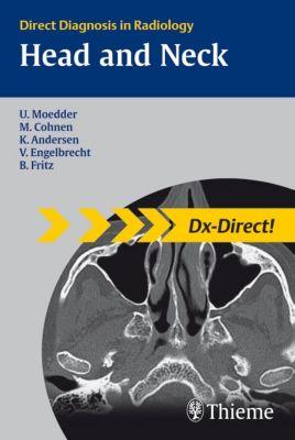 Head and Neck Imagaging, Ulrich Moedder, Mathias Cohnen, Kjel Andersen, Volkher Engelbrecht, Benjamin Fritz