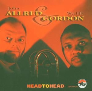 Head To Head, John & Gordon,Wycliffe Allred