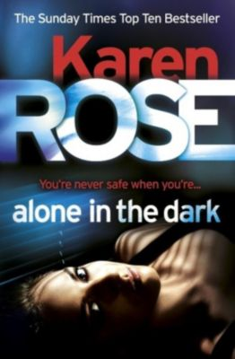 Headline: Alone in the Dark (The Cincinnati Series Book 2), Karen Rose