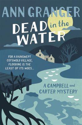 Headline: Dead In The Water (Campbell & Carter Mystery 4), Ann Granger