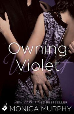 Headline Eternal: Owning Violet: The Fowler Sisters 1, Monica Murphy