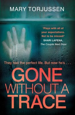 Headline: Gone Without A Trace, Mary Torjussen