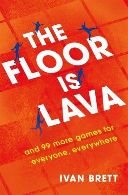 Headline Home: The Floor is Lava, Ivan Brett