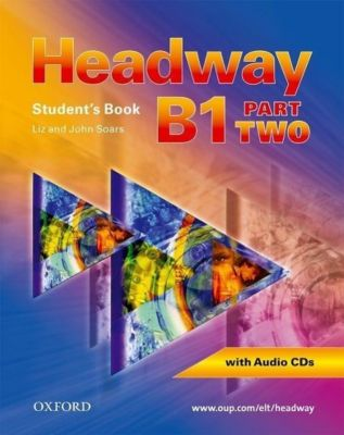 Headway: Level.B1 Student's Book, Workbook, 2 Audio-CDs and CD-ROM