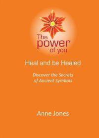 Heal and be Healed, Anne Jones