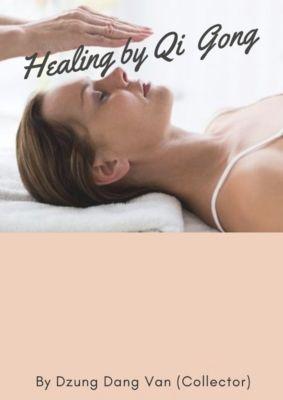 Healing by Qi Gong, Dzung Dang Van
